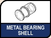 Metal Bearing Shell